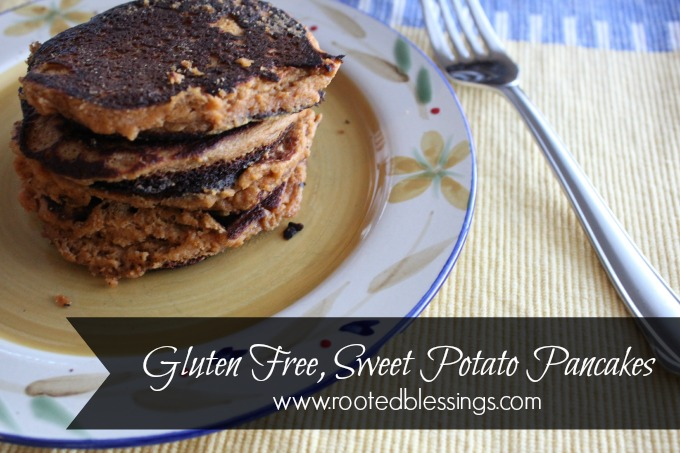 Gluten Free, Sweet Potato Pancakes - Rooted Blessings