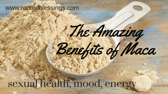The Amazing Benefits of Maca